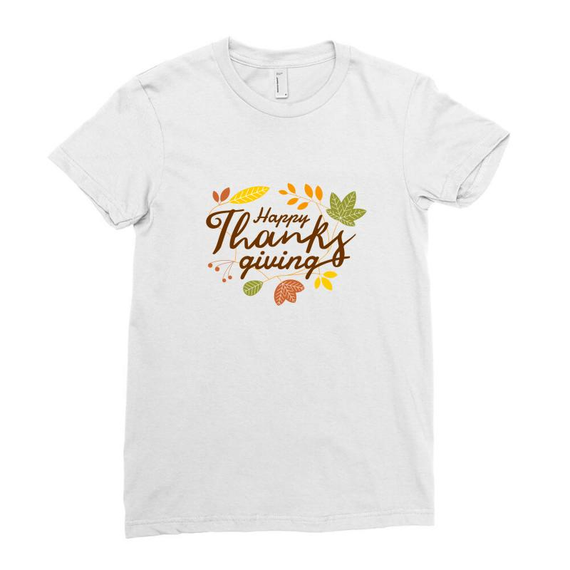 Happy Thanksgiving Ladies Fitted T-shirt | Artistshot