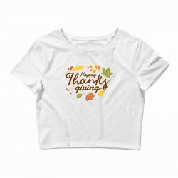 Happy Thanksgiving Crop Top | Artistshot