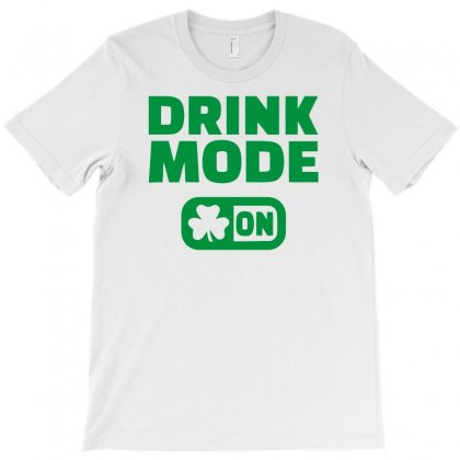 Drink Mode On T-shirt Designed By Erryshop