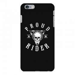 proud to be rider iPhone 6 Plus/6s Plus Case | Artistshot