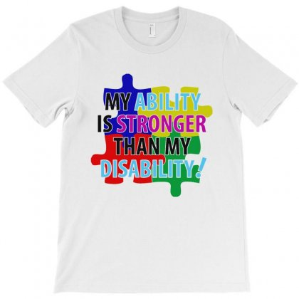 My Ability Is Stronger Than My Disabilty T-shirt Designed By Ainazee Tees