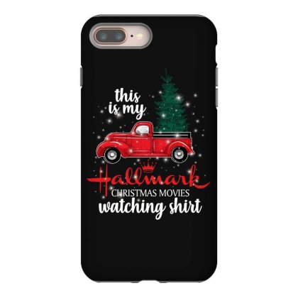 This Is My Hallmark Christmas Movies Watching Shirt For Dark Iphone 8 Plus Case Designed By Sengul
