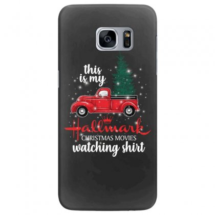 This Is My Hallmark Christmas Movies Watching Shirt For Dark Samsung Galaxy S7 Edge Case Designed By Sengul