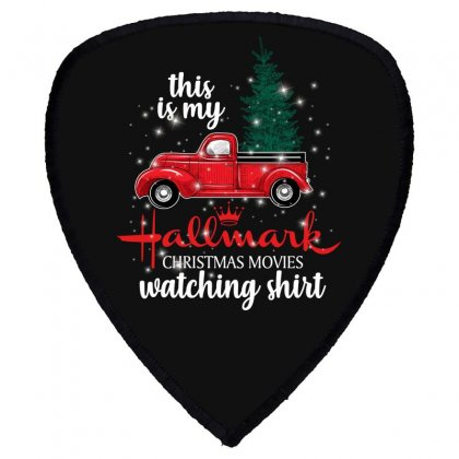 This Is My Hallmark Christmas Movies Watching Shirt For Dark Shield S Patch Designed By Sengul