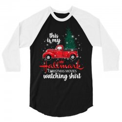 this is my hallmark christmas movies watching shirt for dark 3/4 Sleeve Shirt | Artistshot