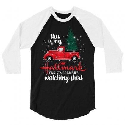 This Is My Hallmark Christmas Movies Watching Shirt For Dark 3/4 Sleeve Shirt Designed By Sengul