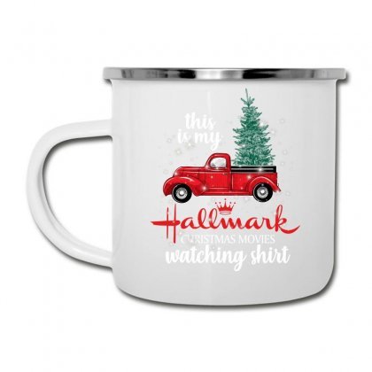 This Is My Hallmark Christmas Movies Watching Shirt For Dark Camper Cup Designed By Sengul