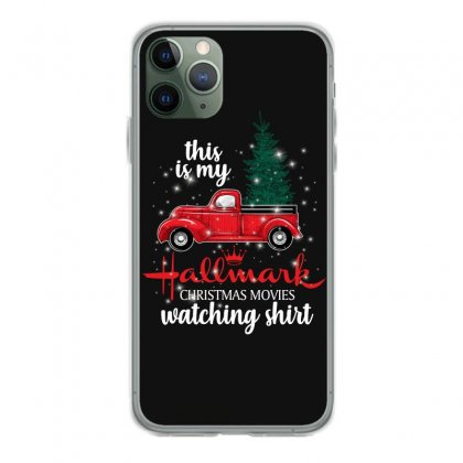 This Is My Hallmark Christmas Movies Watching Shirt For Dark Iphone 11 Pro Case Designed By Sengul