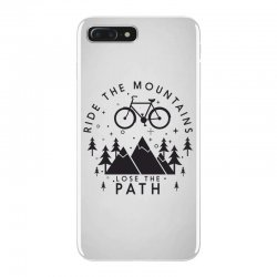 Ride the mountains lose the path iPhone 7 Plus Case | Artistshot