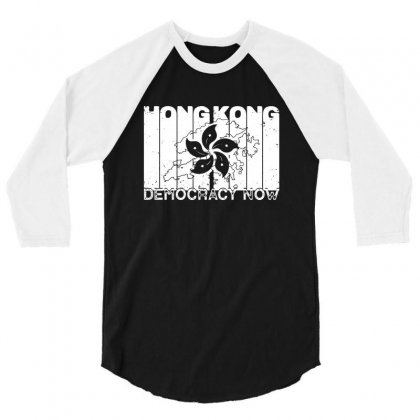 Free Hong Kong Democracy Now For Dark 3/4 Sleeve Shirt Designed By Creative Tees