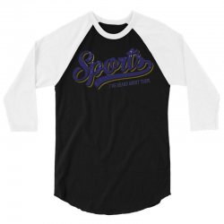 sports   i've heard of them 3/4 Sleeve Shirt | Artistshot