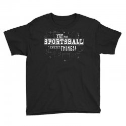 sportsball time! Youth Tee | Artistshot