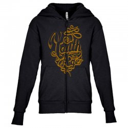 youth has no age Youth Zipper Hoodie | Artistshot