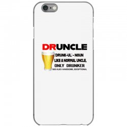 druncle beer funny gift iPhone 6/6s Case | Artistshot