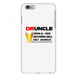 druncle beer funny gift iPhone 6 Plus/6s Plus Case | Artistshot
