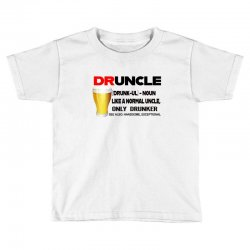 druncle beer funny gift Toddler T-shirt | Artistshot