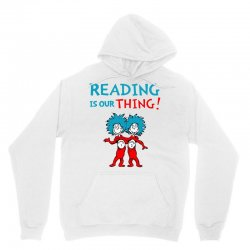 reading is our thing Unisex Hoodie | Artistshot