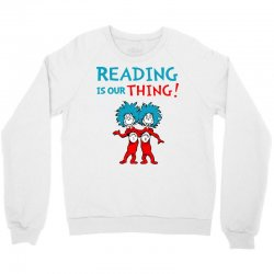 reading is our thing Crewneck Sweatshirt | Artistshot
