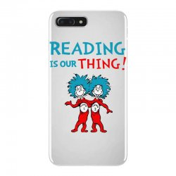 reading is our thing iPhone 7 Plus Case | Artistshot