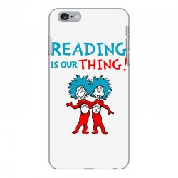 reading is our thing iPhone 6 Plus/6s Plus Case | Artistshot