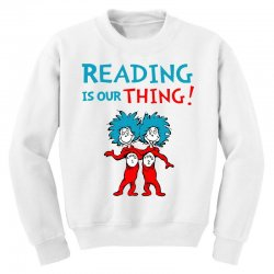 reading is our thing Youth Sweatshirt | Artistshot