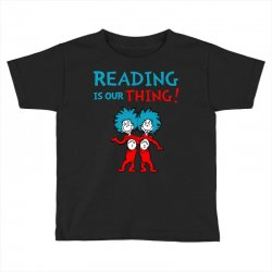 reading is our thing Toddler T-shirt | Artistshot