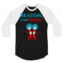 reading is our thing 3/4 Sleeve Shirt | Artistshot