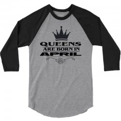 april birthday gifts for ladies   queens are born in april 3/4 Sleeve Shirt | Artistshot