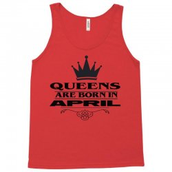 april birthday gifts for ladies   queens are born in april Tank Top | Artistshot