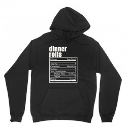dinner rolls nutrition facts thanksgiving christmas food Unisex Hoodie | Artistshot