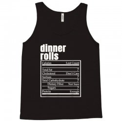 dinner rolls nutrition facts thanksgiving christmas food Tank Top | Artistshot