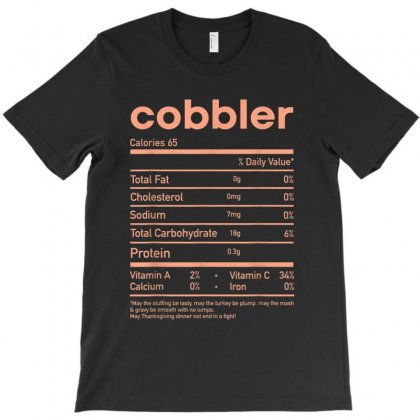 Funny Cobbler Nutrition Facts Matching Thanksgiving T-shirt Designed By Kakashop