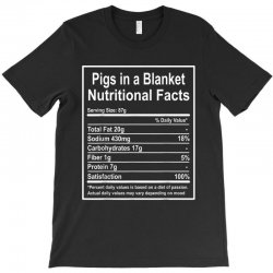 funny pigs in a blanket nutritional facts christmas T-Shirt | Artistshot