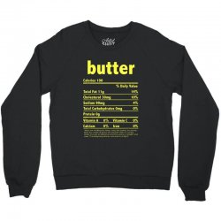 funny thanksgiving butter nutritional facts family Crewneck Sweatshirt | Artistshot