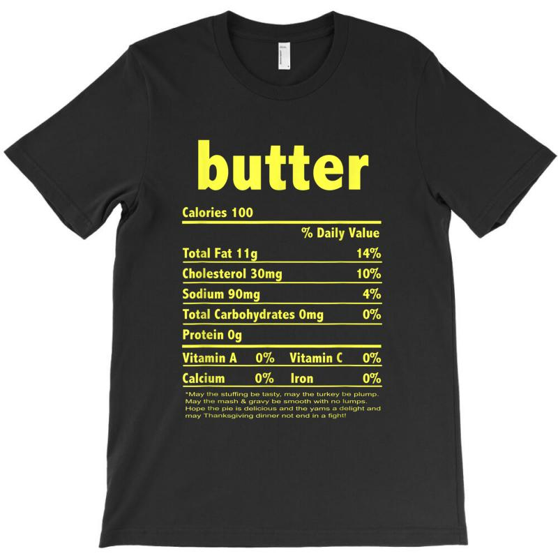 Funny Thanksgiving Butter Nutritional Facts Family T-shirt   Artistshot