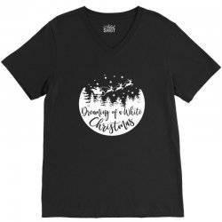 dreaming of a white christmas 1 V-Neck Tee | Artistshot