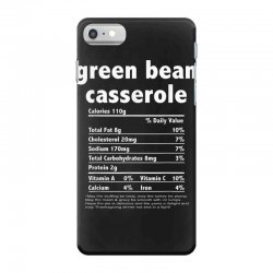 funny thanksgiving green bean casse nutritional facts iPhone 7 Case | Artistshot