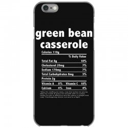 funny thanksgiving green bean casse nutritional facts iPhone 6/6s Case | Artistshot