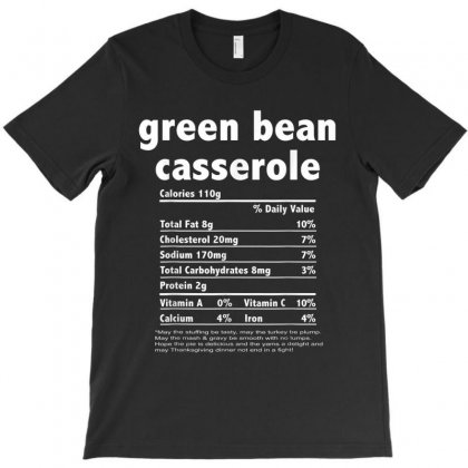 Funny Thanksgiving Green Bean Casse Nutritional Facts T-shirt Designed By Kakashop