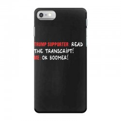 read the transcript ok boomer iPhone 7 Case | Artistshot