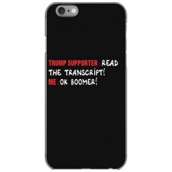 read the transcript ok boomer iPhone 6/6s Case | Artistshot