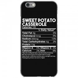 sweet potato casserole nutrition facts funny thanksgiving iPhone 6/6s Case | Artistshot
