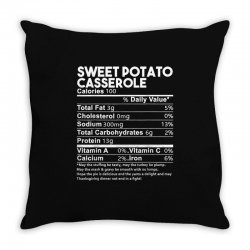 sweet potato casserole nutrition facts funny thanksgiving Throw Pillow | Artistshot