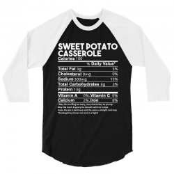 sweet potato casserole nutrition facts funny thanksgiving 3/4 Sleeve Shirt | Artistshot