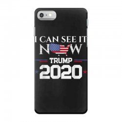 trump re election 2020 see it now iPhone 7 Case | Artistshot