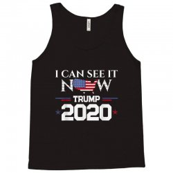 trump re election 2020 see it now Tank Top | Artistshot