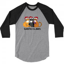 funny santa claws christmas gift for cat lovers 3/4 Sleeve Shirt | Artistshot