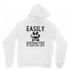 easily distracted by jeeps and dogs Unisex Hoodie | Artistshot