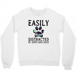 easily distracted by jeeps and dogs Crewneck Sweatshirt | Artistshot