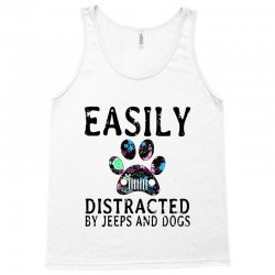 easily distracted by jeeps and dogs Tank Top | Artistshot